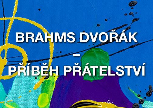 picture HF ANTONÍNA DVOŘÁKA - DVOŘÁK A BRAHMS