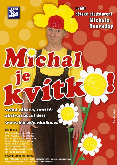 picture MICHAL JE KVÍTKO! - MICHAL NESVADBA