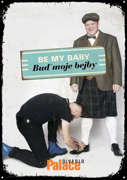 picture BE MY BABY - Buď moje baby