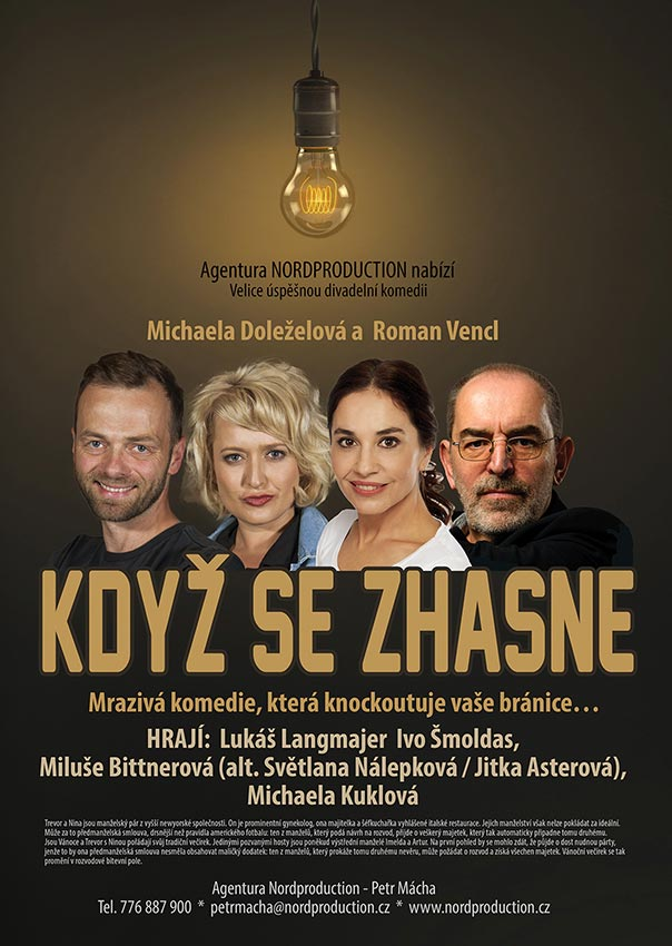 picture KDYŽ SE ZHASNE / Agentura Nordproduction