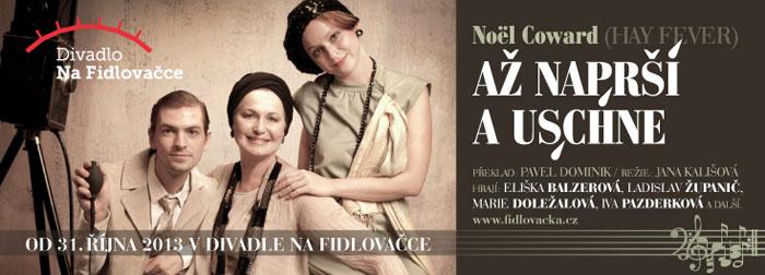 picture AŽ NAPRŠÍ A USCHNE, Divadlo Na Fidlovačce