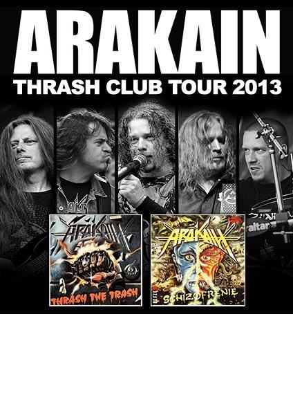 picture ARAKAIN THRASH CLUB TOUR 2013