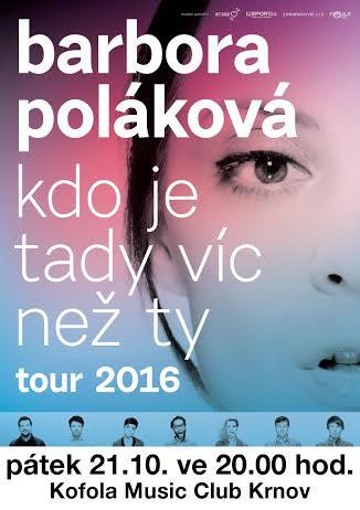 picture BARBORA POLÁKOVÁ KDO JE TADY VÍC NEŽ TY TOUR 2016
