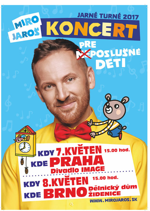 picture Miro Jaroš - Turné pro (ne)poslušné děti 2017