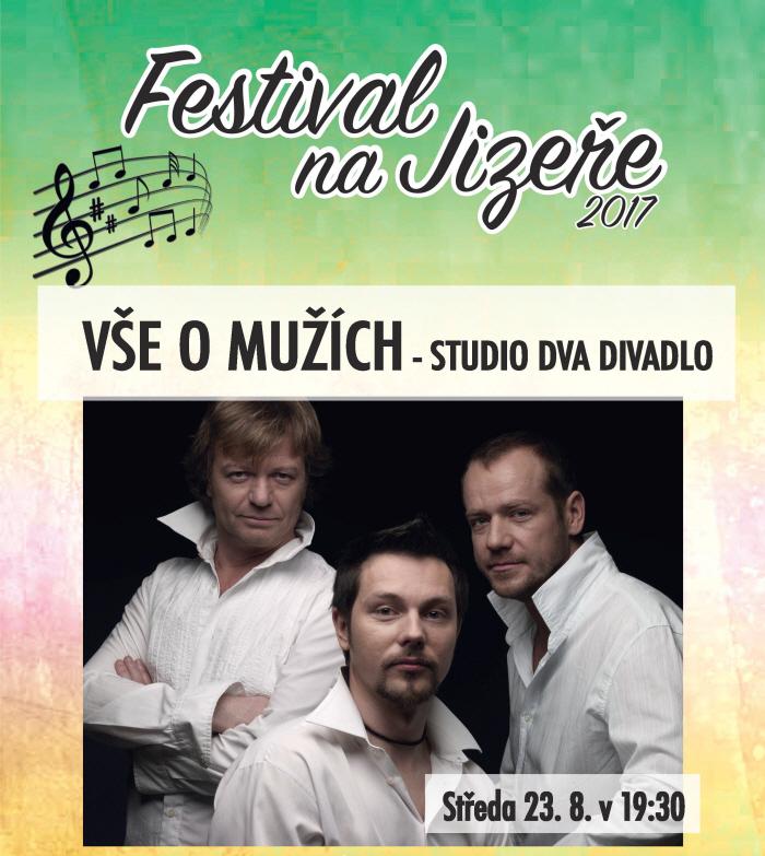 picture VŠE O MUŽÍCH / Studio DVA, Festival na Jizeře