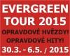 EVERGREEN TOUR Opravdové hity - opravdové hvězdy!