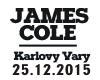 JAMES COLE v BEAT ´n´ JUICE Karlovy Vary