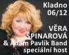 VĚRA ŠPINAROVÁ & Adam Pavlík Band / speciální host