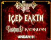 ICED EARTH, ENSIFERUM, KATAKLYSM, UNEARTH