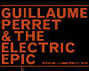 GUILLAUME PERRET & THE ELECTRIC EPIC / FR