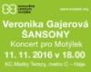 Veronika Gajerová - Šansony, Koncert pro Motýlek