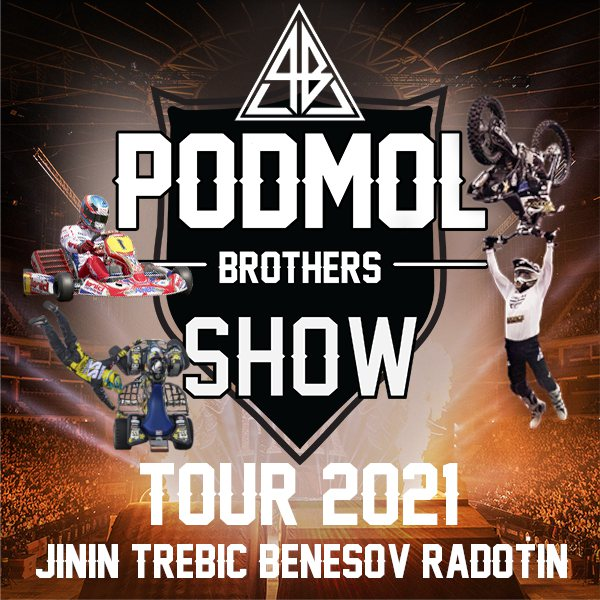 PODMOL Brothers show TOUR 2021