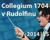 Collegium 1704 v Rudolfinu 2014/15
