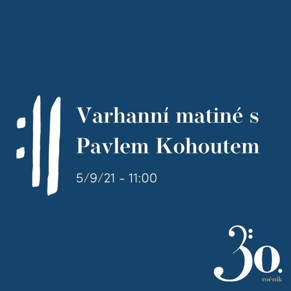 Varhanní matiné s Pavlem Kohoutem