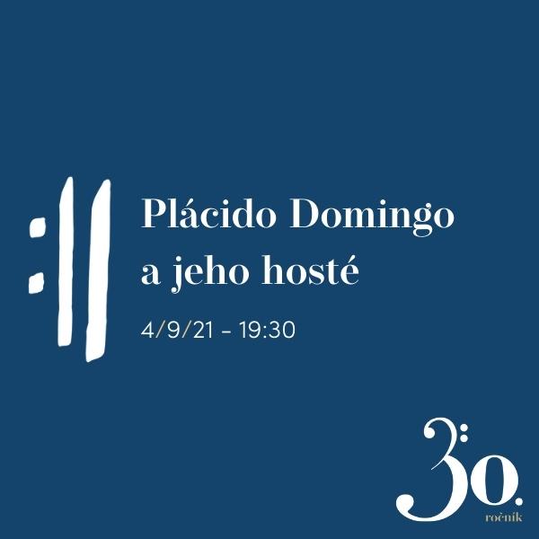 Plácido Domingo a jeho hosté