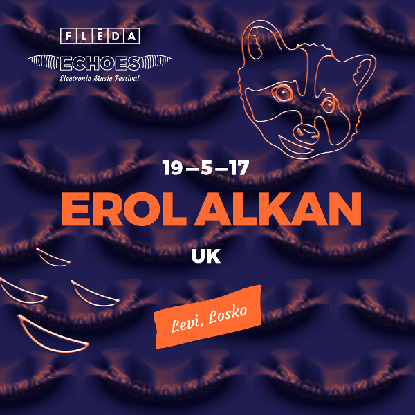 Echoes: Erol Alkan