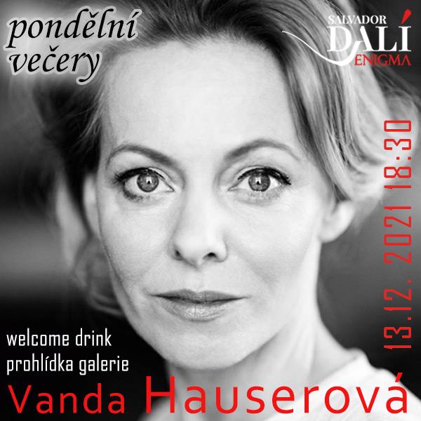 Pondělní večery - host Vanda Hauserová