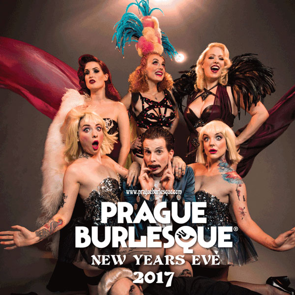 PRAGUE BURLESQUE ROYAL - Silvestr 2016
