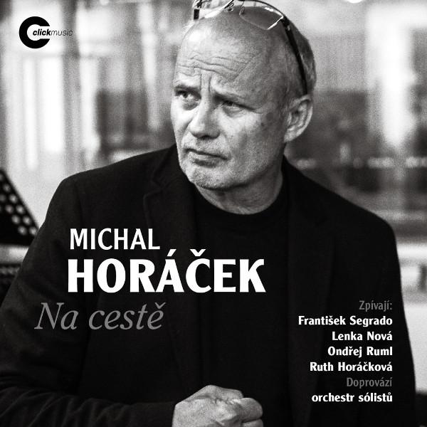 Michal Hořáček: Na cestě
