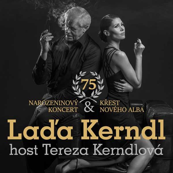 Láďa Kerndl - naroz. koncert + Tereza Kerndlová