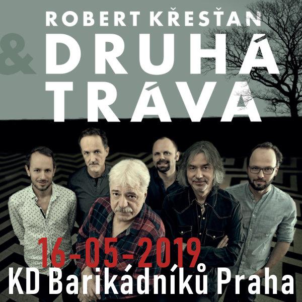 ROBERT KŘESŤAN & DRUHÁ TRÁVA na Barče