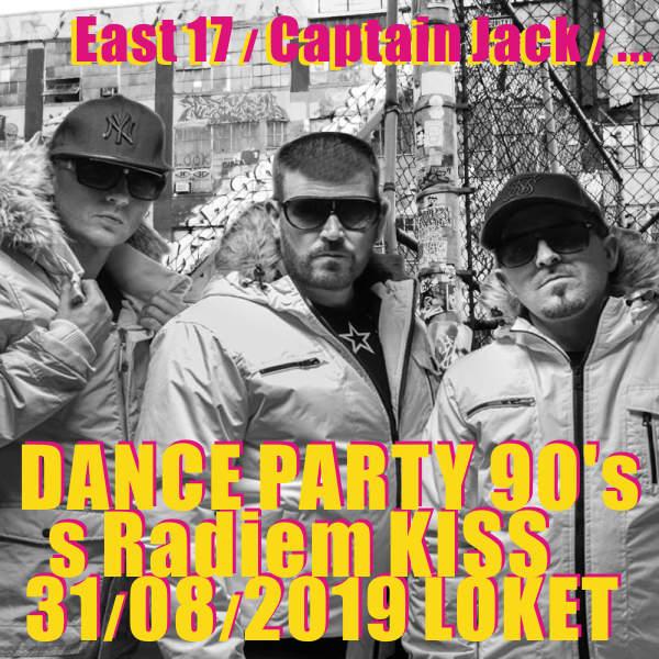 East 17 / Captain Jack / Haddaway / Dante Thomas