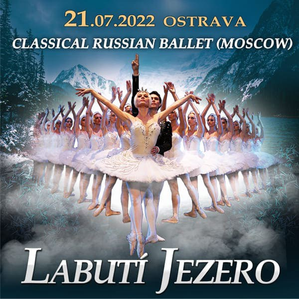 CLASSICAL RUSSIAN BALLET (MOSCOW) - LABUTÍ JEZERO