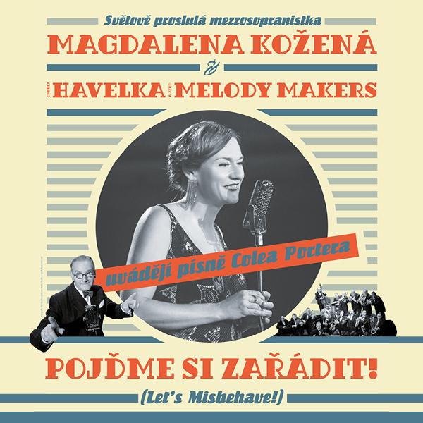 Magdalena Kožená, Ondřej Havelka a Melody Makers