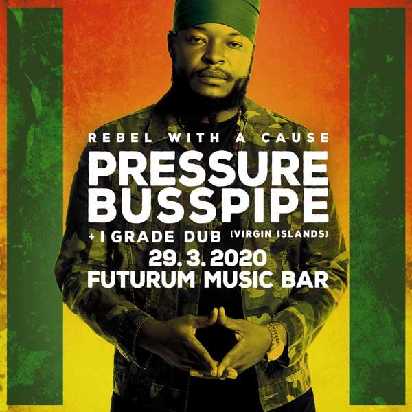 Pressure Busspipe + I Grade Dub