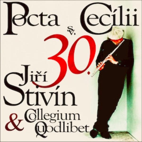 JIŘÍ STIVÍN - Pocta sv. Cecílii XXX.