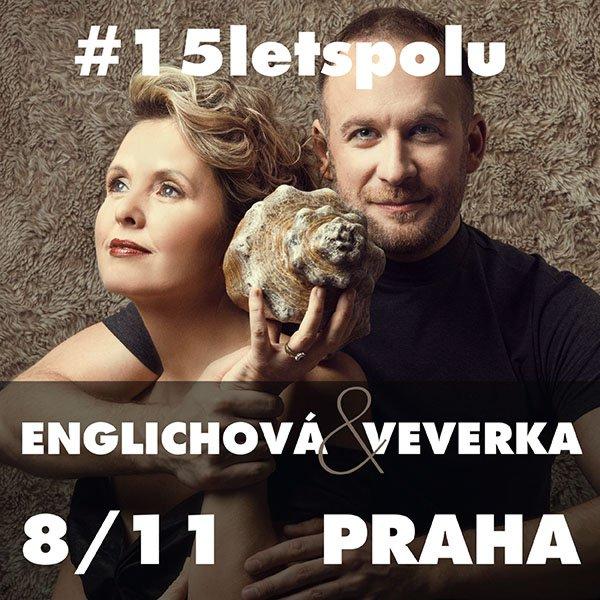 Kateřina Englichová a Vilém Veverka - #15letspolu