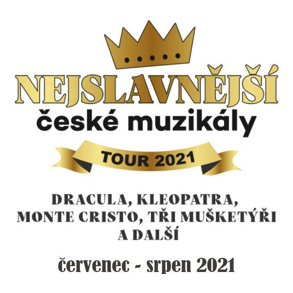 NEJSLAVNĚJŠÍ ČESKÉ MUZIKÁLY Tour 2021