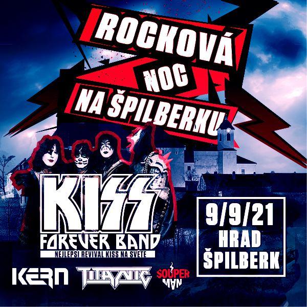 ROCKOVÁ NOC NA ŠPILBERKU - Kiss Forever Band, …