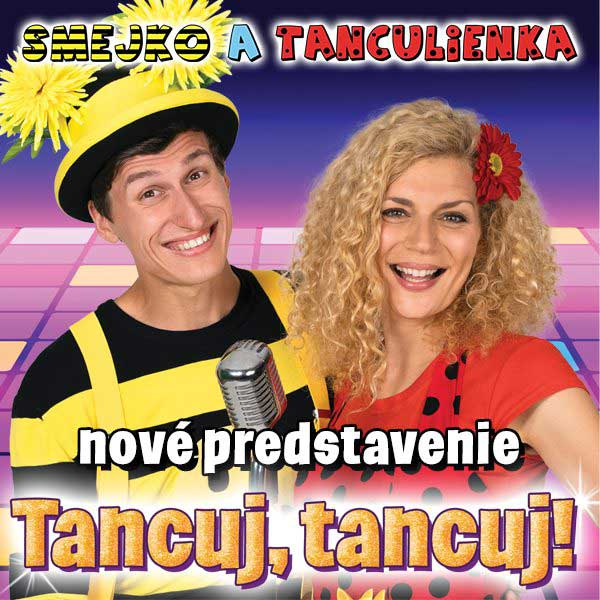 Smejko a Tanculienka - Tancuj, tancuj!