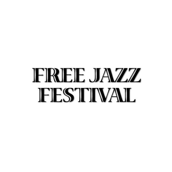 16. FREE JAZZ FESTIVAL