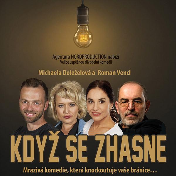 KDYŽ SE ZHASNE / Agentura Nordproduction