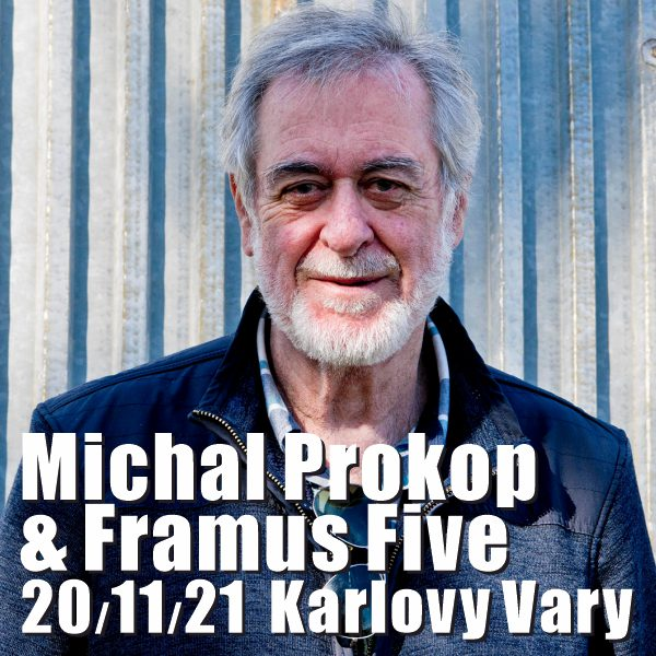 Michal Prokop & Framus Five: MOHLO BY TO BEJT NEBE