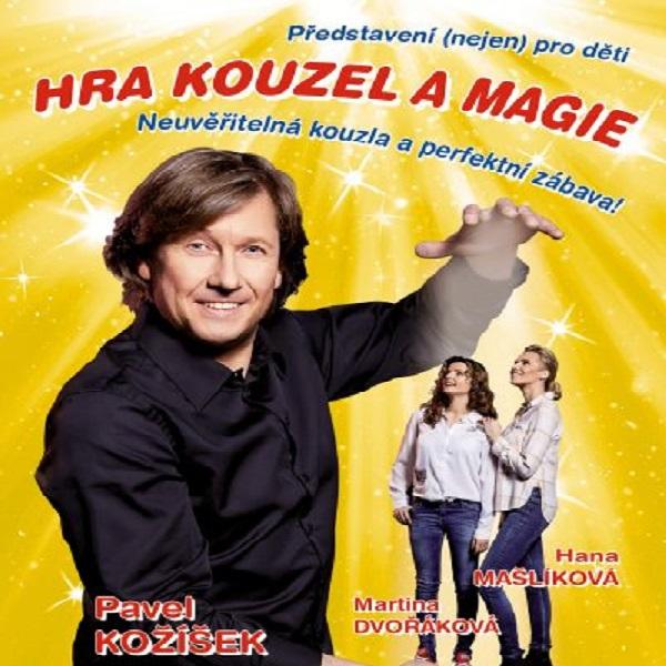 Pavel Kožíšek: Hra kouzel a magie
