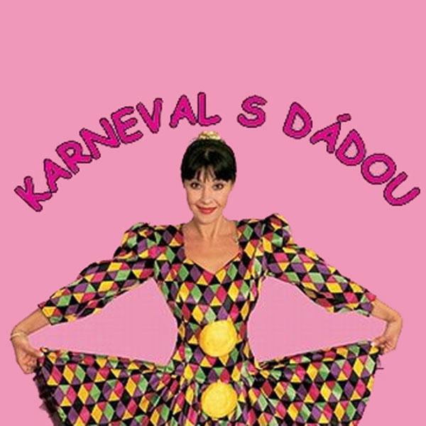 Dáda Patrasová: Karneval s Dádou