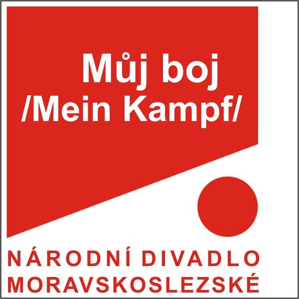 MŮJ BOJ /Mein Kampf/, ND moravskoslezské
