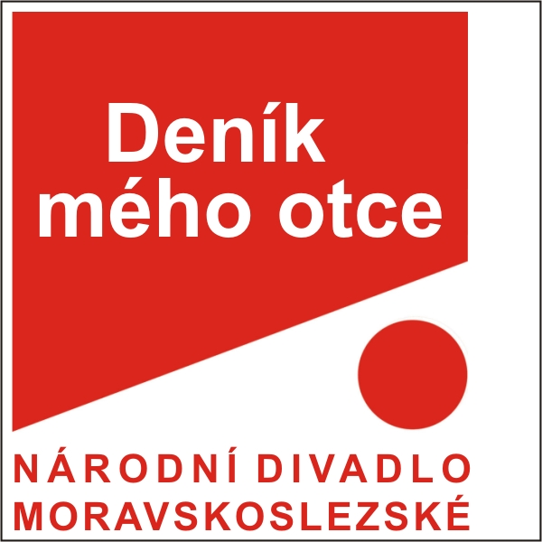 DENÍK MÉHO OTCE, ND moravskoslezské