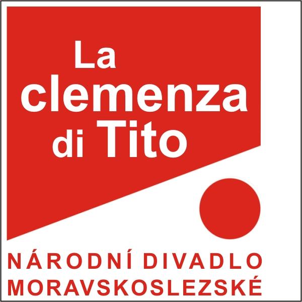 LA CLEMENZA DI TITO, ND moravskoslezské
