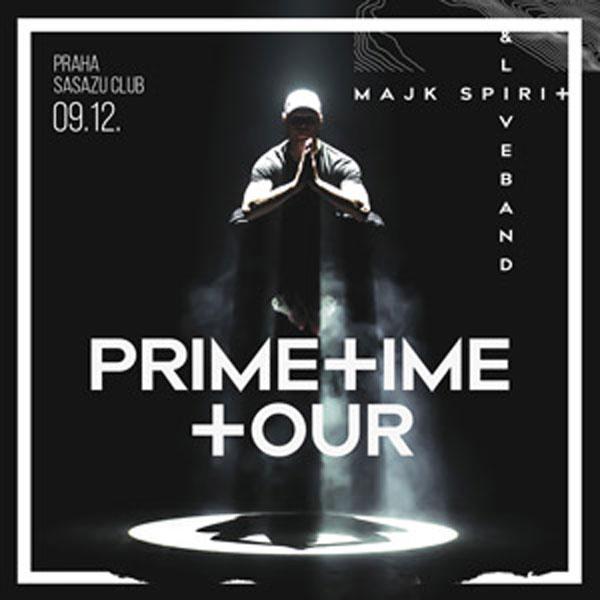 MAJK SPIRIT PRIMETIME TOUR 2016