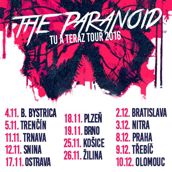 THE PARANOID TU A TERAZ TOUR 2016