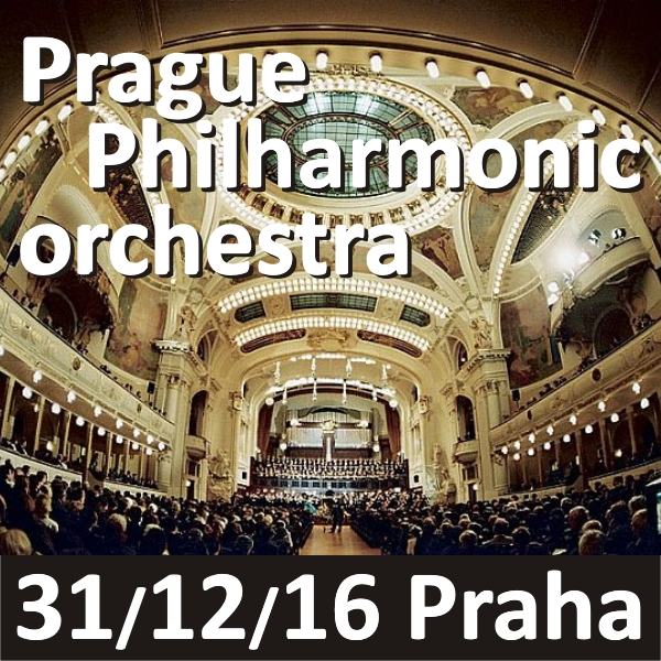 PRAGUE PHILHARMONIC ORCHESTRA 31/12/2016