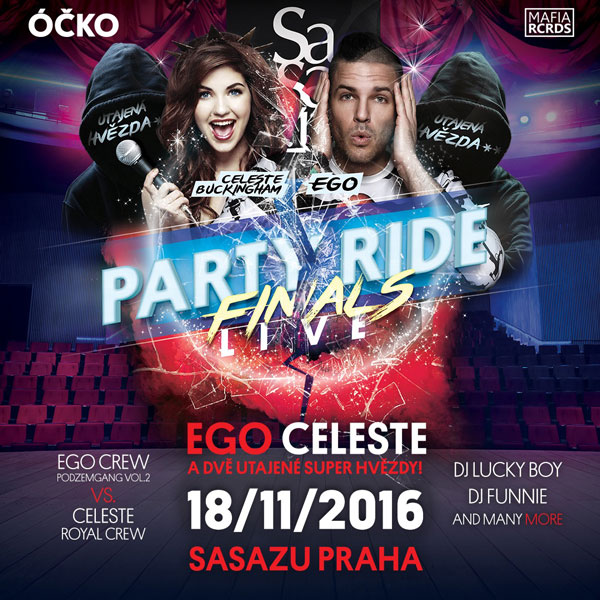 Party Ride Live - Finals w/ EGO & CELESTE