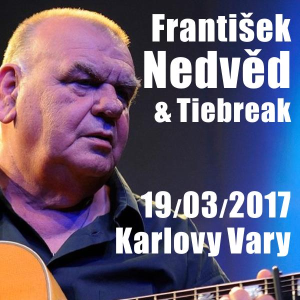 FRANTIŠEK NEDVĚD & TIEBREAK / Velkej flám