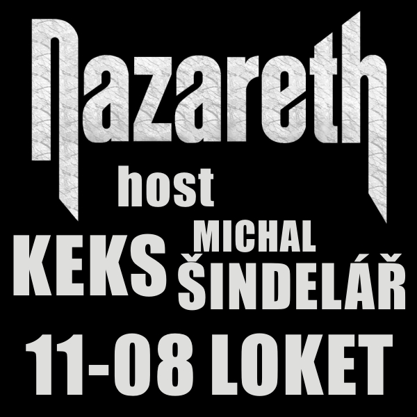 NAZARETH, host KEKS, MICHAL ŠINDELÁŘ