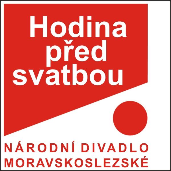 HODINA PŘED SVATBOU, ND moravskoslezské
