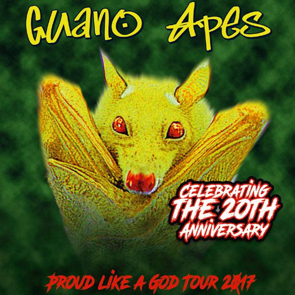 GUANO APES PROUD LIKE A GOD TOUR 2017
